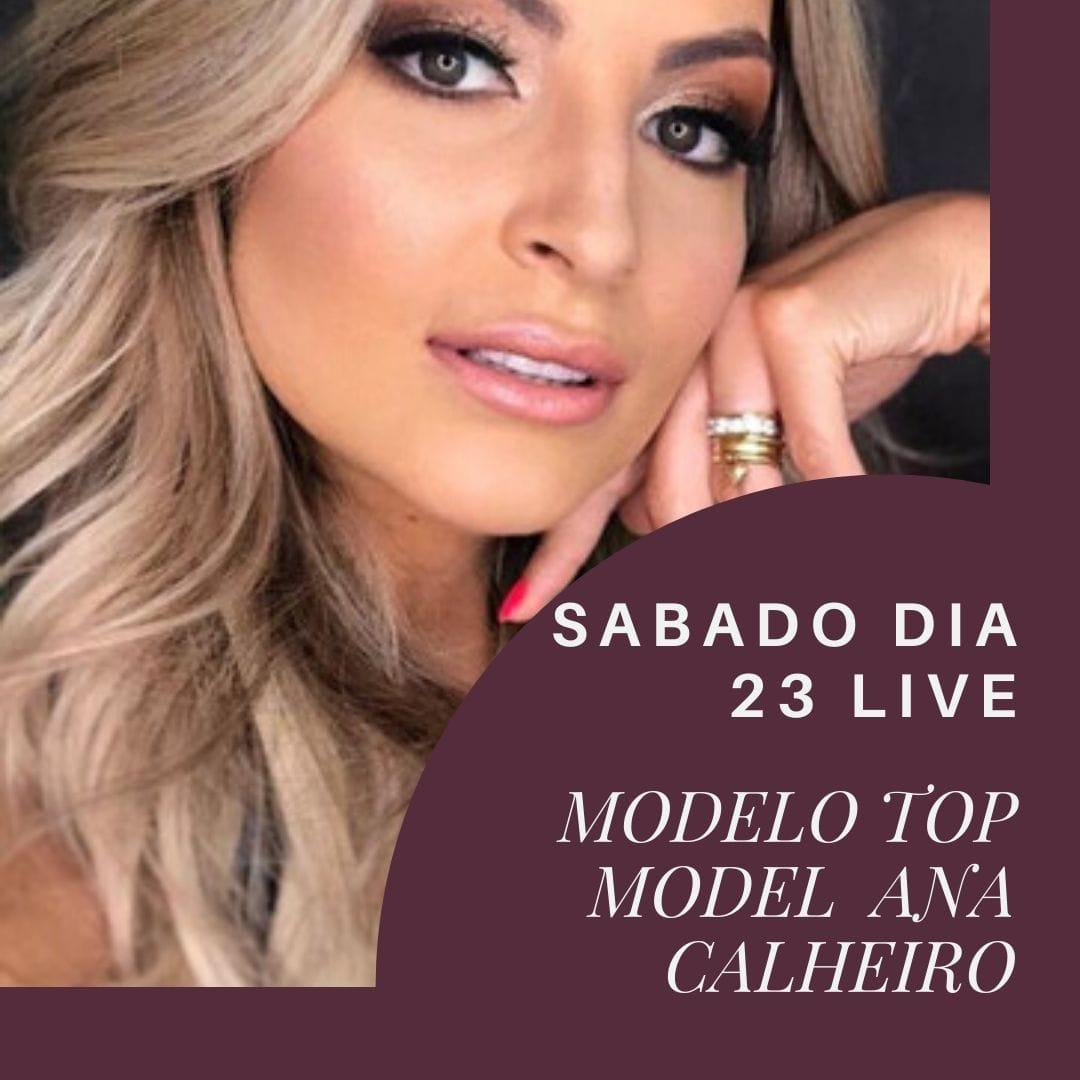 Modelo e top model Ana Calheiro estreia uma live no Instagram