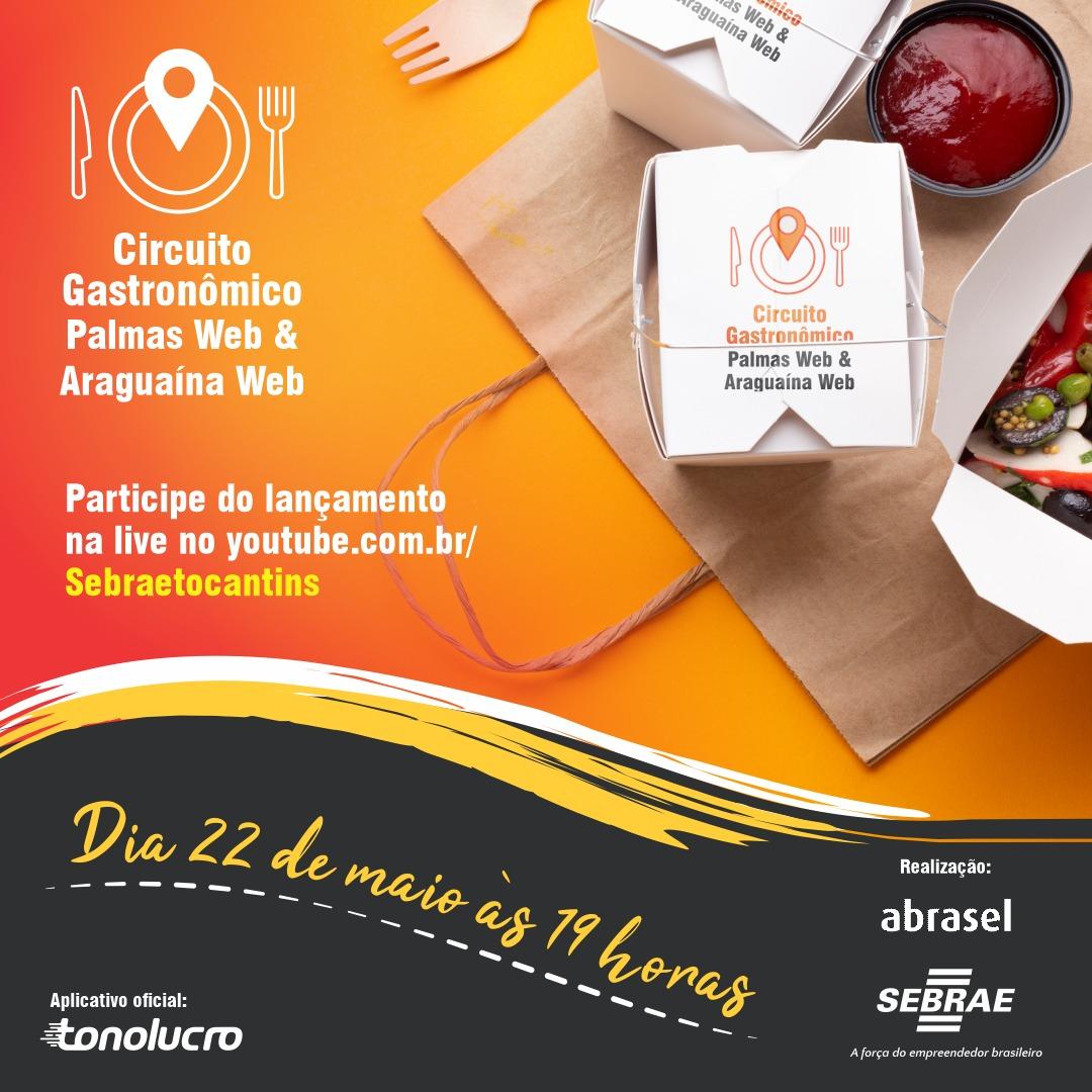 Sebrae e Abrasel realizam Live de lançamento do Circuito Gastronômico Palmas Web e Araguaína Web