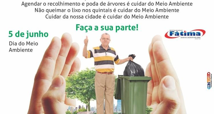 Na semana do Meio Ambiente, Prefeitura de Fátima alerta sobre necessidade de conscientização
