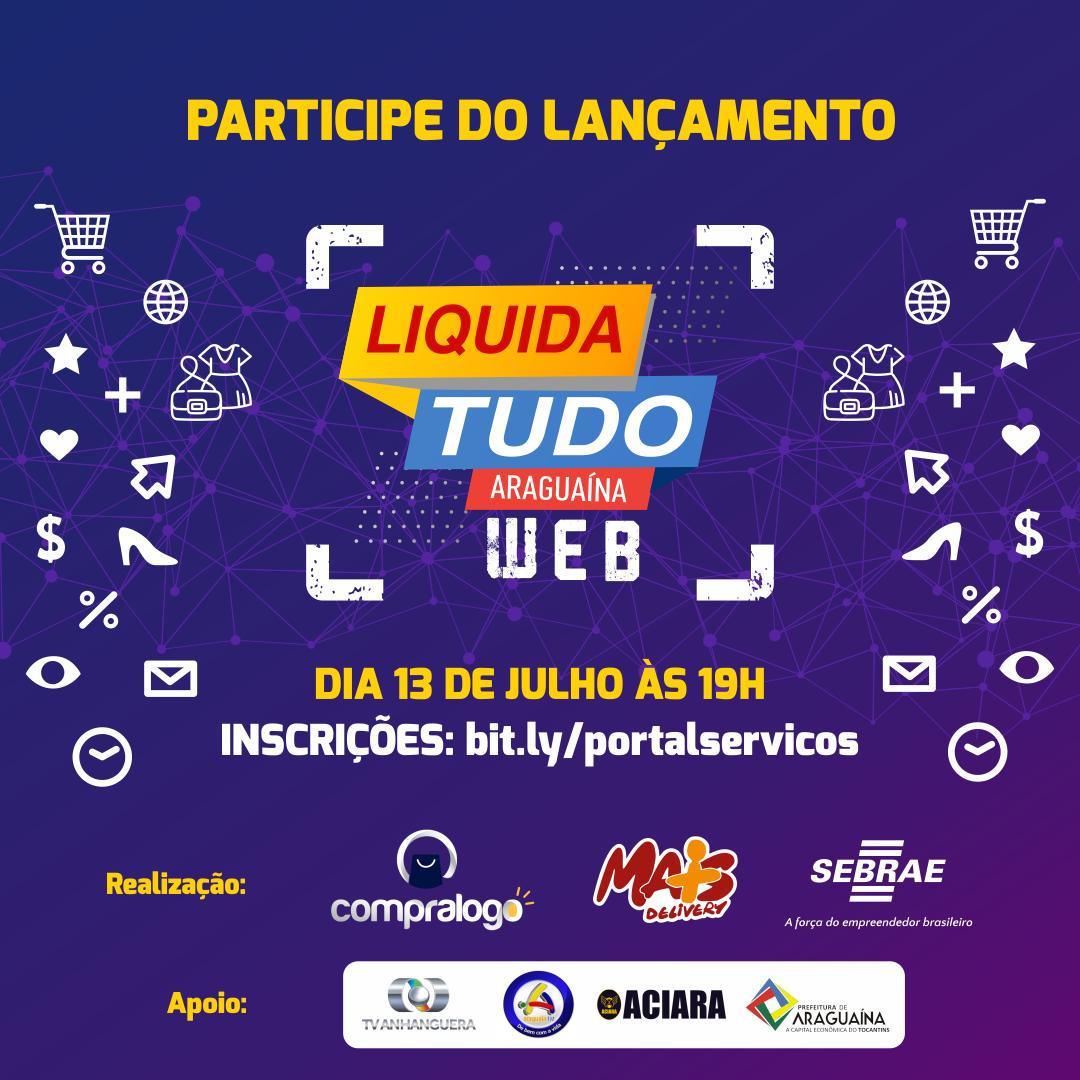 1º Liquida Tudo Araguaína Web será lançado