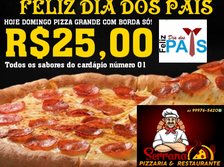 Pizzaria Serrana anuncia promoção de Dia dos Pais em Paraíso: Pizza G com borda por R$ 25