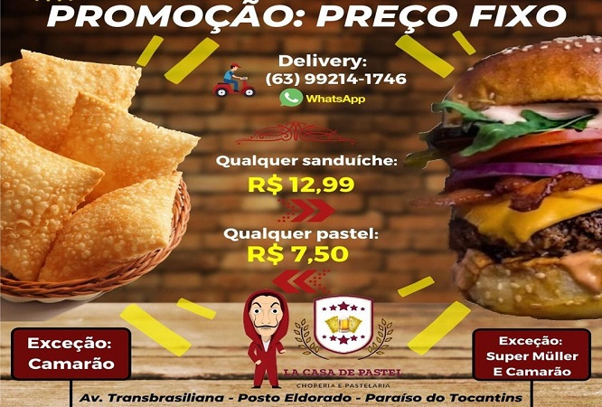La Casa de Pastel anuncia preço único de sanduíche por R$12,99 e pastel por R$ 7,50, em Paraíso