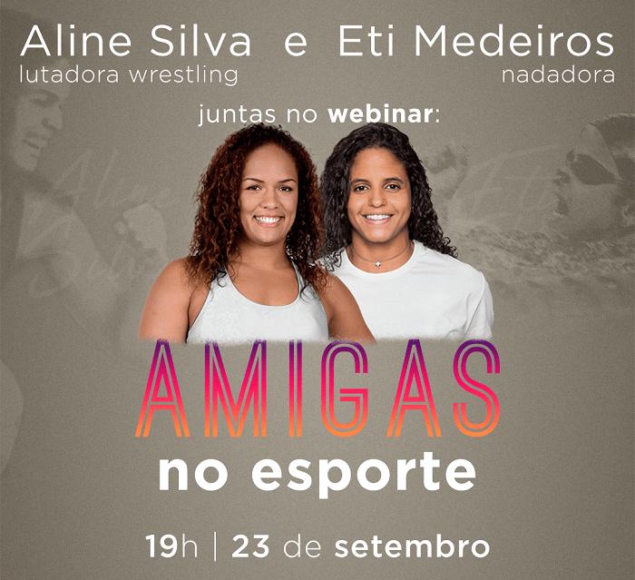 Etiene Medeiros e Aline Silva fazem webinar 'Amigas no Esporte'