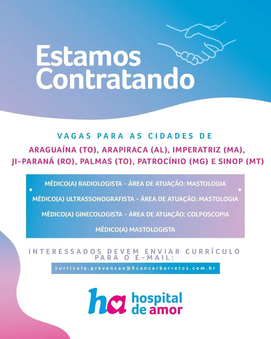 Hospital de Amor está contratando médicos em Tocantins e mais cinco estados