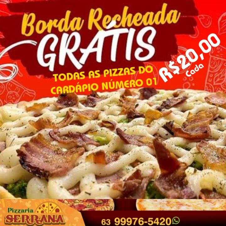 Nova promoção! Pizzaria Serrana oferece pizza com borda recheada por 20 reais em Paraíso
