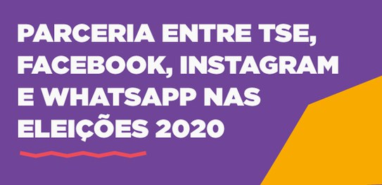 TSE, Facebook e WhatsApp disponibilizam cartilhas educativas para candidatos e partidos políticos