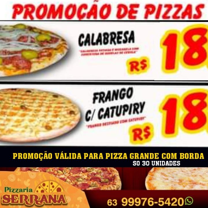 Pizzas grandes com borda estão saindo por apenas 18 reais na Pizzaria Serrana; Confira os sabores!