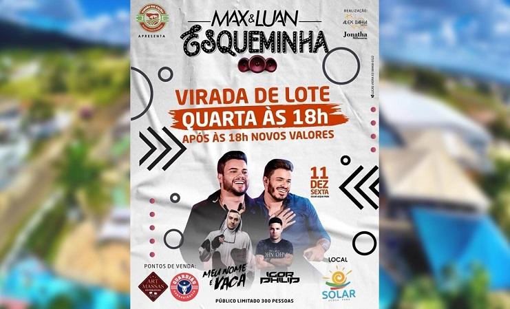 """""""Esqueminha"""" de Max & Luan e outras atrações estão confirmadas em Paraíso do Tocantins"""
