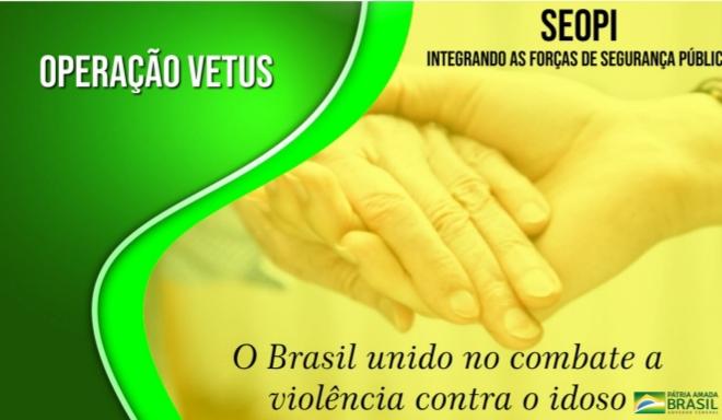 Polícia Civil participa da Operação VETUS de combate à crimes de violência contra idosos