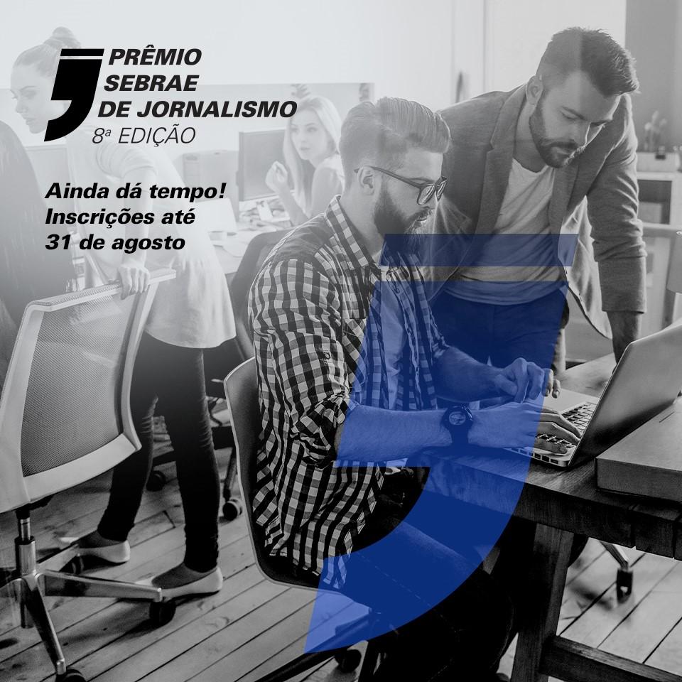 Prêmio Sebrae de Jornalismo reconhece a força dos veículos impressos e digitais