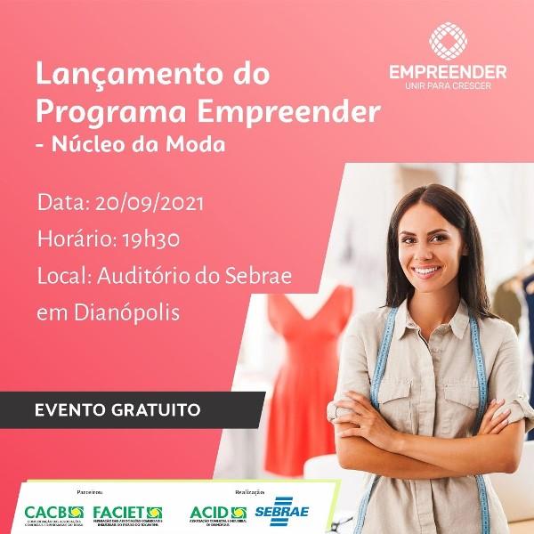 Programa Empreender será lançado em Dianópolis na segunda-feira, 20