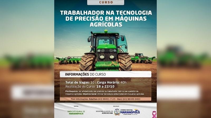 Prefeitura e Sindicato Rural de Marianópolis ofertam curso para Trabalhador na Tecnologia de Precisão em Máquinas Agrícolas