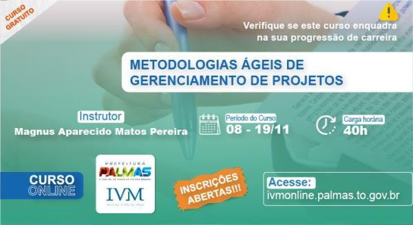 Inscrições para curso de 'Metodologias Ágeis de Gerenciamento de Projetos', em Palmas, já estão abertas