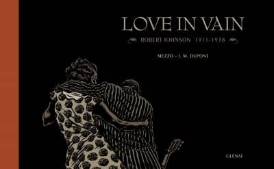 love in vain_glenat_surlabd