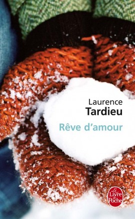 Rêve d'amour – Laurence Tardieu