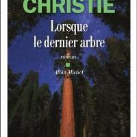 Lorsque le dernier arbre – Michael Christie