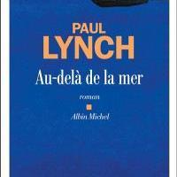 Au-delà de la mer – Paul Lynch