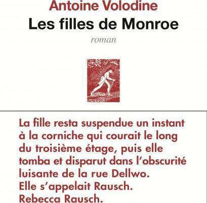 Les filles de Monroe – Antoine Volodine