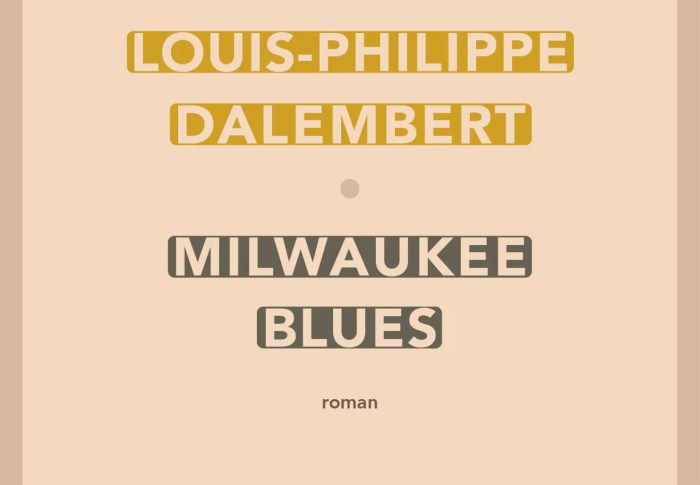 Milwaukee blues – Louis-Philippe Dalembert