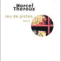 """""""Jeu de pistes"""", Marcel THEROUX"""