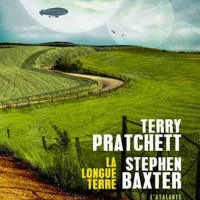 """La Longue Terre"", Terry PRATCHETT et Stephen BAXTER"