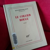 """Le collier rouge"", Jean-Christophe RUFIN"
