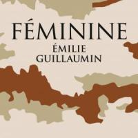 """Féminine"", Emilie GUILLAUMIN"