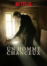 Film Un Homme Chanceux : homme, chanceux, Homme, Chanceux, Netflix, SurNetflix.fr