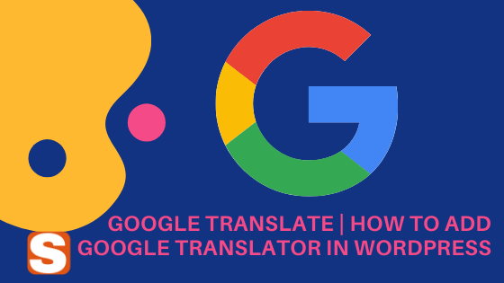 Google Translate -Surojitdutta.com