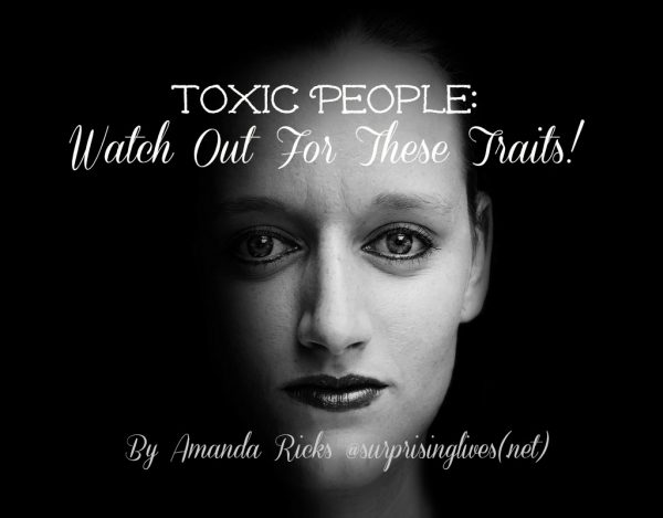 Toxic People: Watch Out For These Signature Traits.