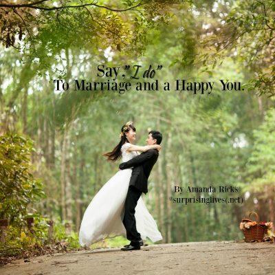surprisinglives.net/say-i-do-to-marriage