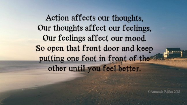 surprisinglives.net/actions-affect-mood-quote/