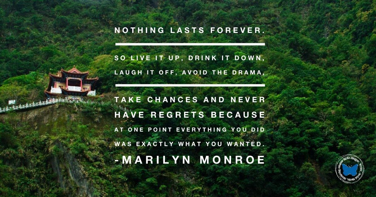 quote nothing lasts forever famous quote