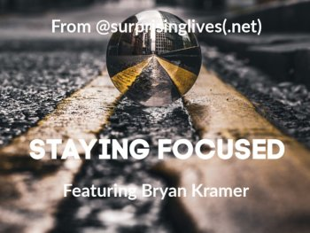 staying focused by surprisinglives.net