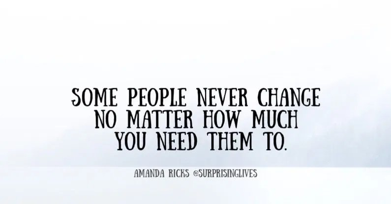 Some people never change – Quote 2