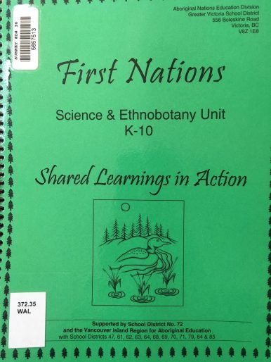 First Nations Science & Ethnobotony Unit (K-10)