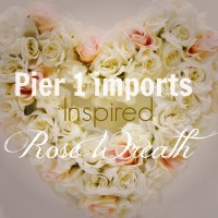 Pier 1 Imports Inspired Faux Rose Heart Wreath