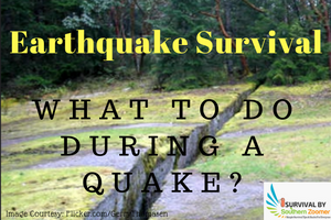 survival skills do's and don'ts when an earthquake occurs