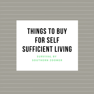 things to buy for self sufficient living