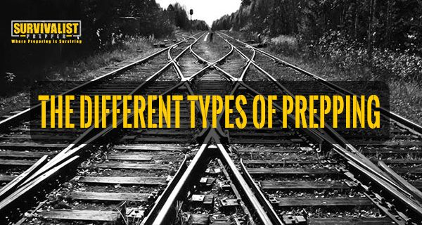 The Different Types of Prepping (And Preppers)