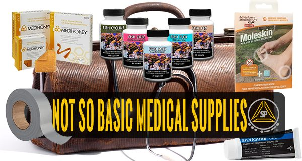 The Not So Basic Medical Skills and Supplies