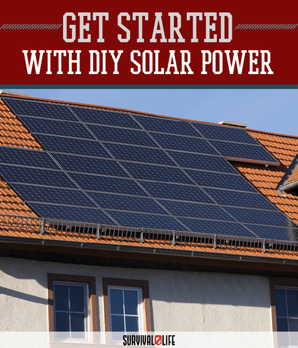 DIY Solar Power - Part 1 | https://survivallife.com/diy-solar-power-part-1/