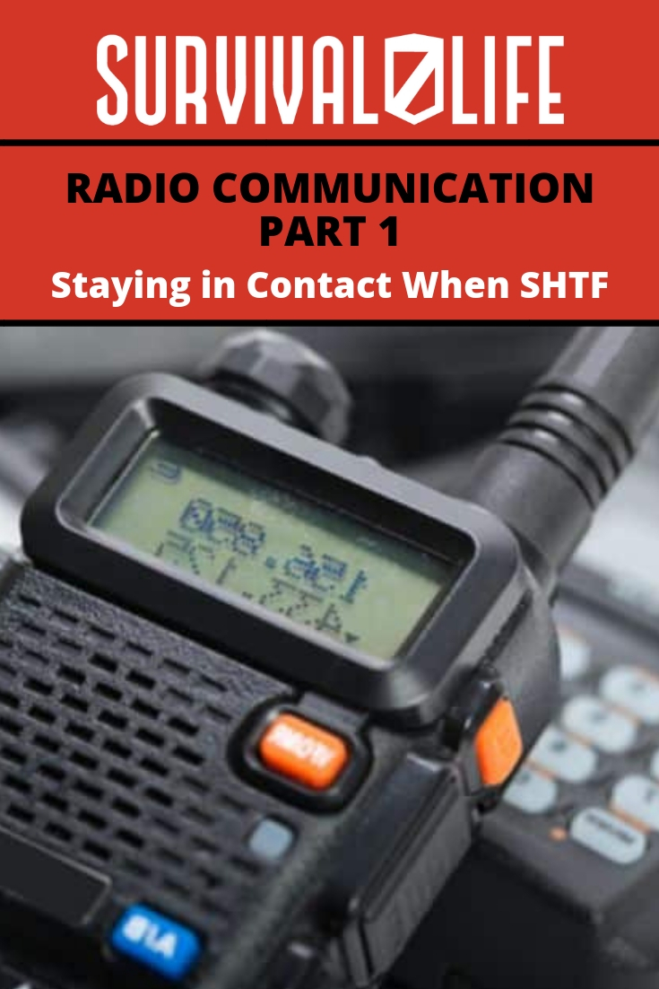 Check out Radio Communication: Part 1 | Staying in Contact When SHTF at https://survivallife.com/staying-contact-when-shtf/