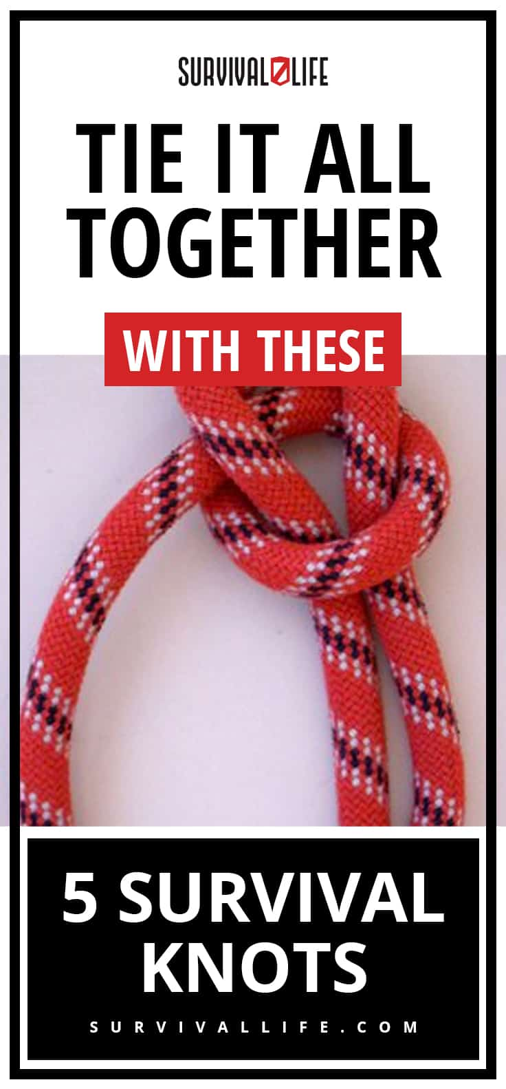 Placard | Survival Knots | Tie it All Together with These 5 Survival Knots