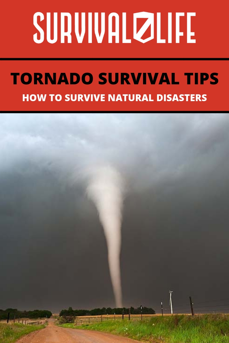 Tornado Survival Tips: How To Survive Natural Disasters | https://survivallife.com/tornado-survival-tips/