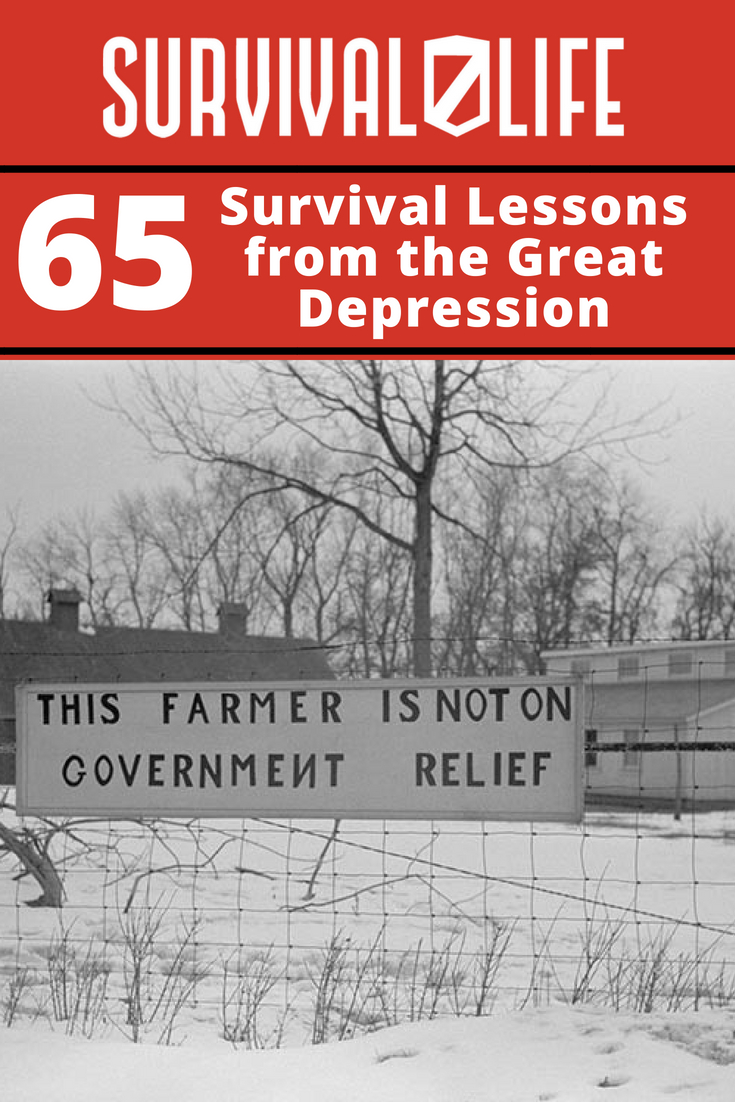 Check out 65 Survival Lessons from the Great Depression at https://survivallife.com/survival-lessons-from-great-depression/