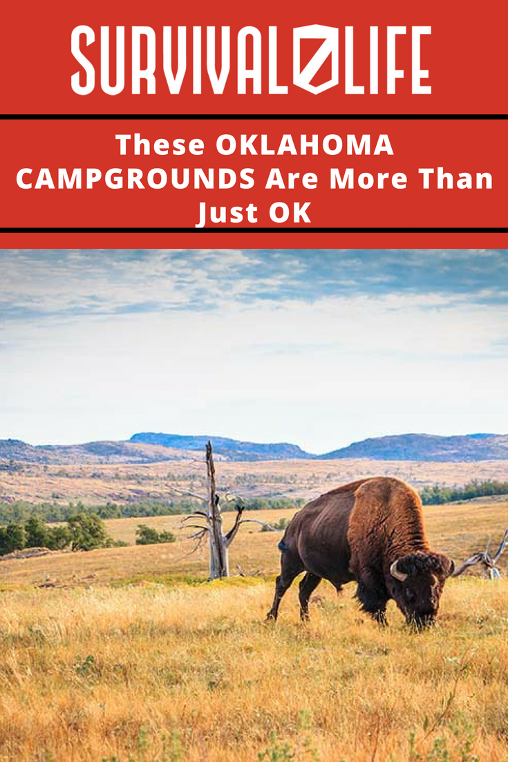 Check out These Oklahoma Campgrounds Are More Than Just OK at https://survivallife.com/oklahoma-campgrounds/