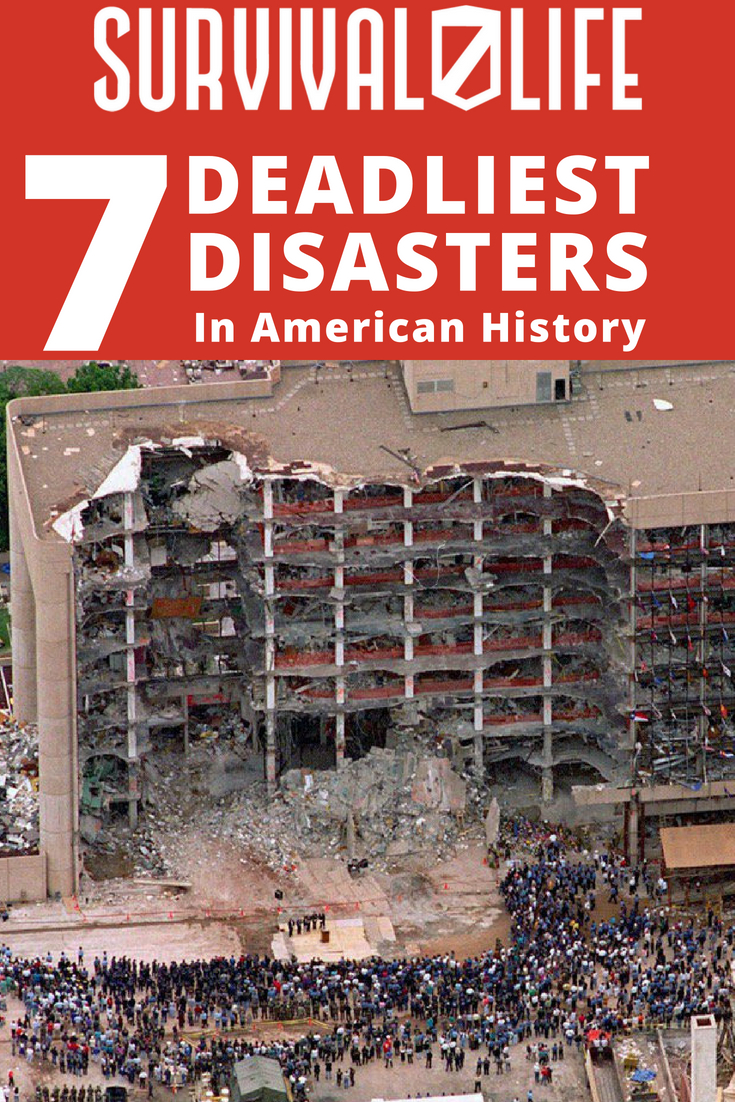 Check out 7 Deadliest Disasters in American History at https://survivallife.com/deadliest-disasters-american-history/