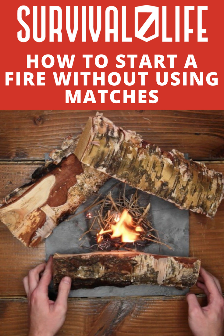 Check out How to Start a Fire Without Matches at https://survivallife.com/start-fire-without-using-matches/