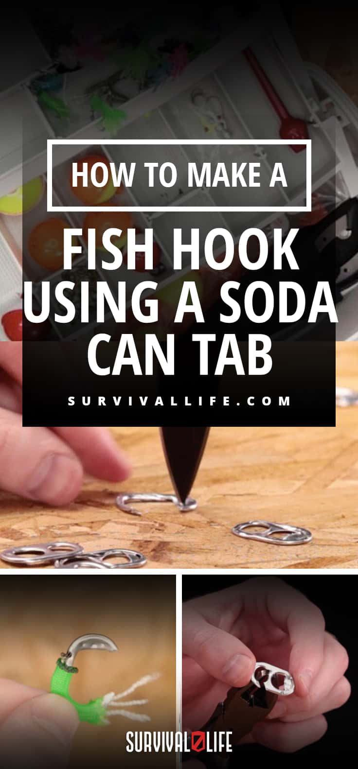 How to Make a Fish Hook Using a Soda Can Tab